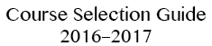Course Selection Guide 2015-2016
