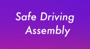 Safe Driving Assembly educates students